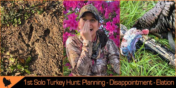 Dropping and Flopping Turkey in South Alabama – First Solo Outing!