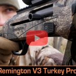Remington V3 Turkey Pro 12 ga. Shotgun Field Test and Video