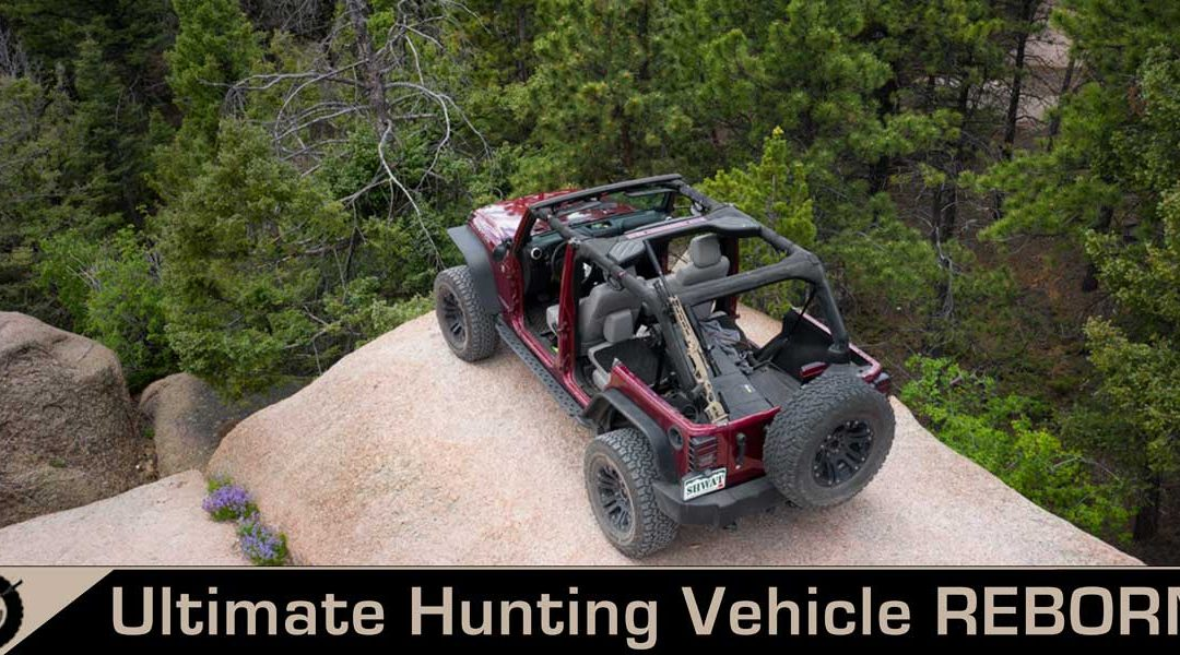 The Ultimate Hunting Vehicle Reborn! – UHV Part 6