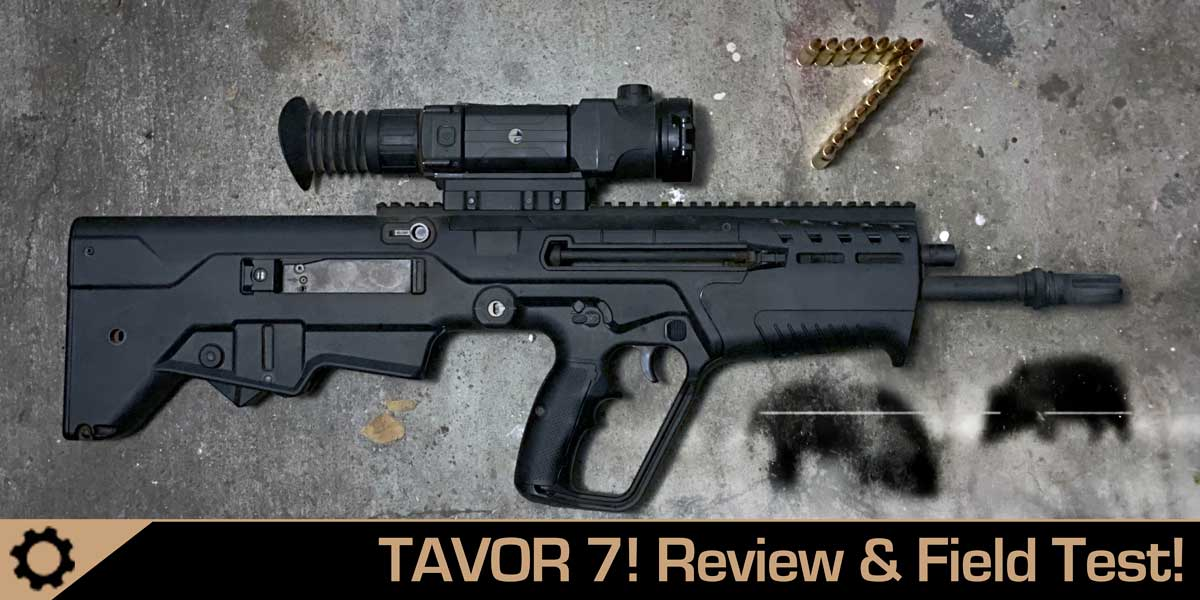 2020 Tavor 7 Review and Hog Hunt!