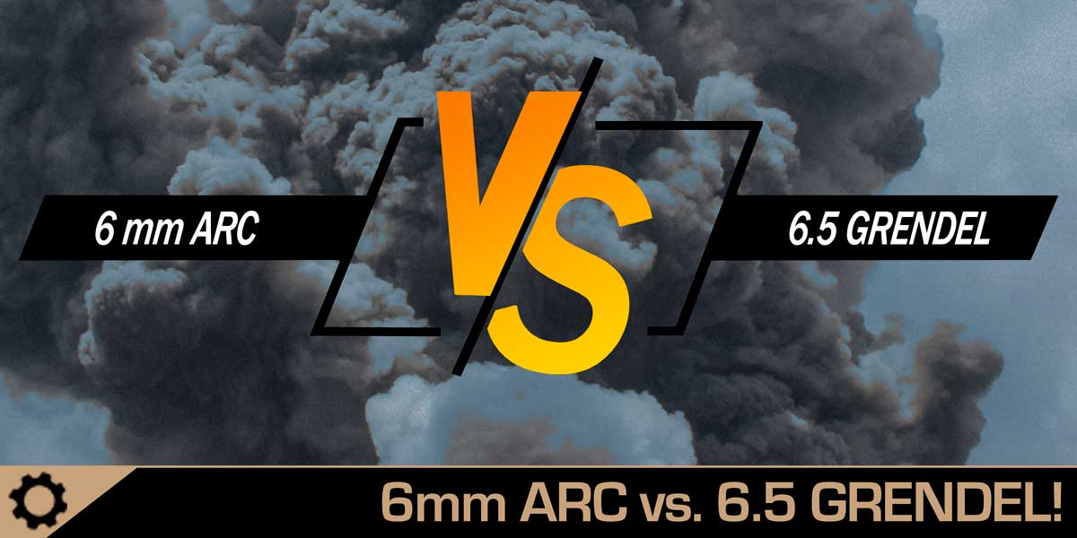 6MM ARC VS 6.5 GRENDEL