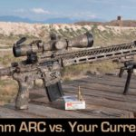 6 ARC vs. What You Already Own – Is it the Next Generation Carbine Cartridge?