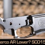 Introducing the Silencerco SCO15 Lower – Do We Need Another AR-15 Lower?