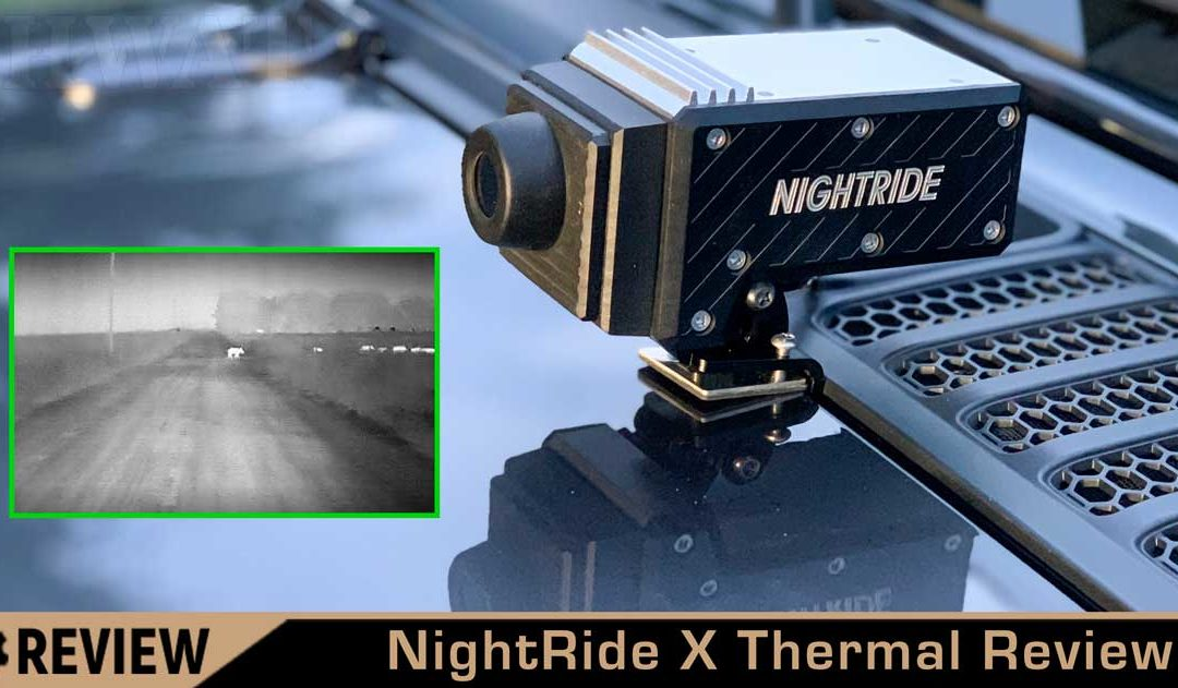 NightRide X Thermal Review – Vehicle Mounted Thermal Camera