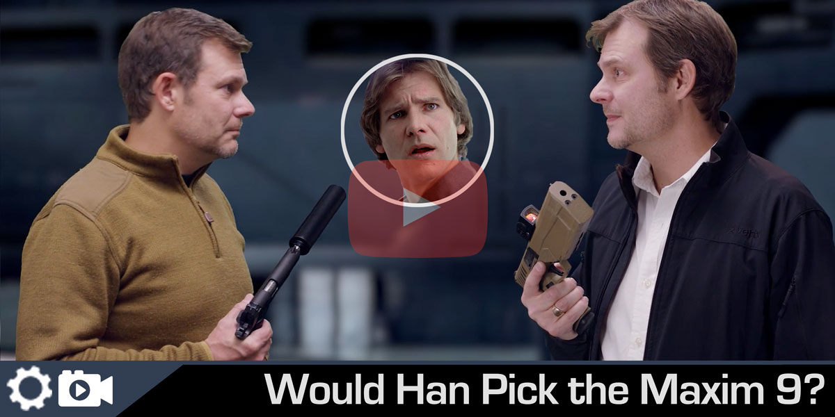 Han Solo, You, and the Silencerco Maxim 9 | A 2021 Review